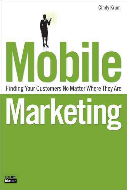 Mobile Marketing By Krum, Cindy