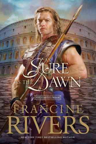 As Sure As the Dawn By Rivers, Francine